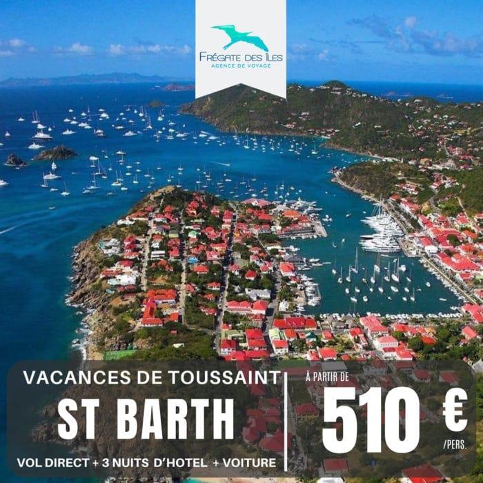 🔆 Vacances de Toussaint à SAINT-BARTH